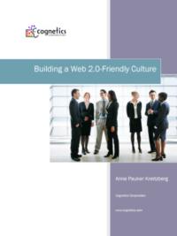 Building a Web 2.0-Friendly Culture