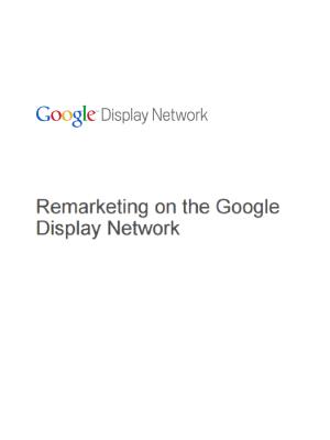 Remarketing on the Google Display Network